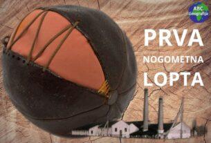 Prva nogometna lopta i tvornica tanina u Županji